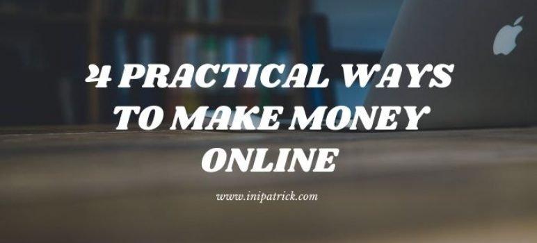 4 Best Ways to Make Money Online in 2021