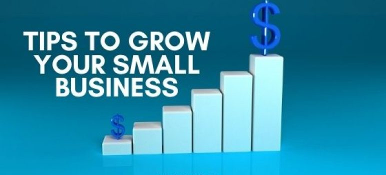 12 Practical Tips to Grow Your Small Business Faster